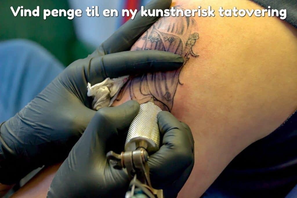 Vind penge til en ny kunstnerisk tatovering